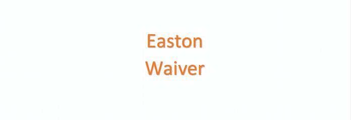 Easton Waiver