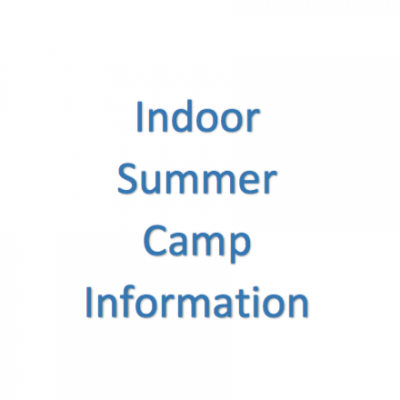 Indoor Summer Camp Information